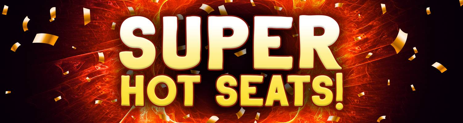 Super Hot Seats | Promotions & Events | Mindil Beach Casino Resort